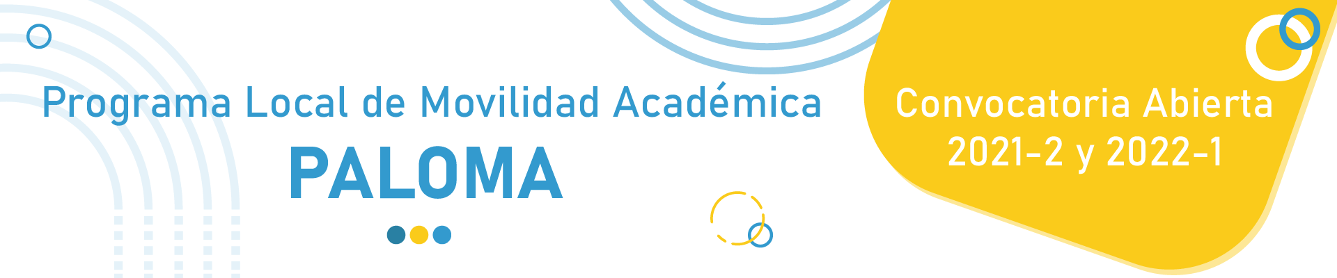 Convocatoria Programa Local de Movilidad Académica Paloma 2021-2 y 2022-1
